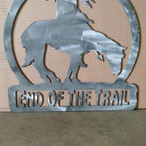 end of the trail custom metal art sign